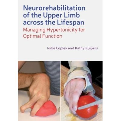 Neurorehabilitation of the Upper Limb Across the Lifespan