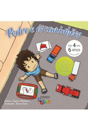 Pedro E Os Caminhões - Col. Chiado Kids - Rodrigues,Suzana pdf epub