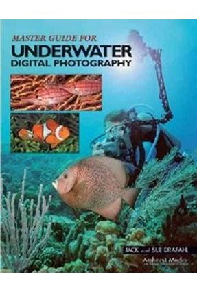 Usado - Master Guide For Underwater Digital Photography