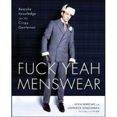 Fuck Yeah Menswear - Bespoke Knowledge For The Crispy Gentleman