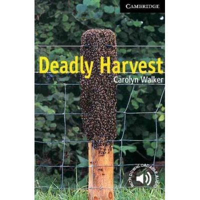 Deadly Harvest - Cambridge English Readers Level 6