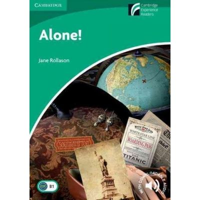 Alone! - Cambridge Discovery Readers Level 3