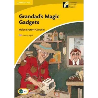 Grandad's Magic Gadgets - Elementary/Lower-intermediate American English
