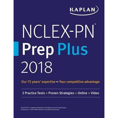 Nclex-PN Prep Plus 2018 - 2 Practice Tests + Proven Strategies + Online + Video