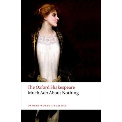 Much Ado About Nothing - Oxford World's Classics