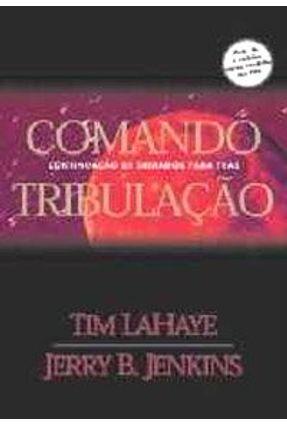 Comando Tribulacao - Serie Deixados P/ Tras 2