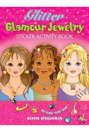 Glitter Glamour Jewelry Sticker Activity Book - STILLERMAN   Tagrny.org
