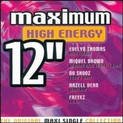 "MAX HIGH ENERGY 12"": ORIG MAXI SINGLE COLLECT / V"
