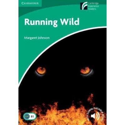 Running Wild - Cambridge Discovery Readers Level 3
