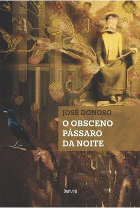 O Obsceno Pássaro da Noite - Donoso,José   Hoshan.org
