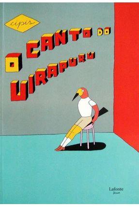 O Canto do Uirapuru - Cípis,Marcelo | Hoshan.org