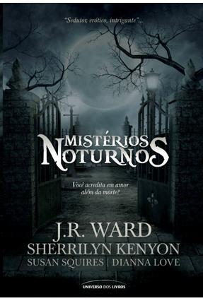 Mistérios Noturnos - Squires,Susan Love,Dianna Ward,J. R. Kenyon,Sherrilyn   Tagrny.org