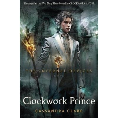 Clockwork Prince - The Infernal Devices - Book 2