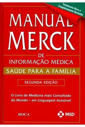 Usado - Manual Merck - De Informação Médica - 2ª Ed. 2010 - Merck | Hoshan.org