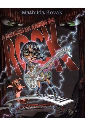 A Maldição Da Rainha Do Rock - Kovak,Mathilda | Hoshan.org