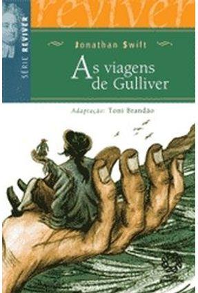 As Viagens de Gulliver - Série Reviver - Swift,Jonathan   Hoshan.org
