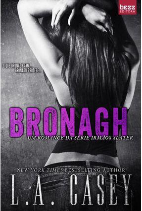 Bronagh - Série Irmãos Slater