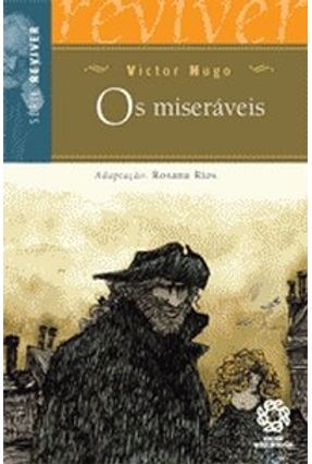 Os Miseráveis - Série Reviver - Hugo,Victor   Tagrny.org