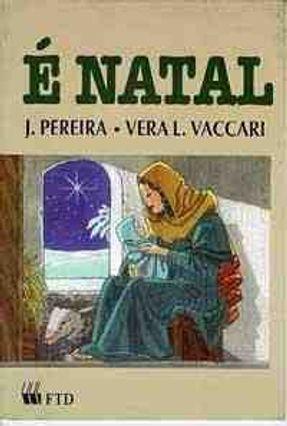 E Natal - Col. Festas Religiosas
