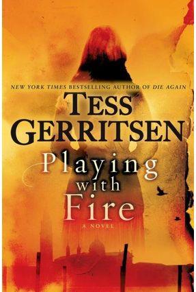 Playing With Fire - Gerritsen,Tess pdf epub