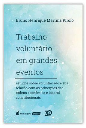 Trabalho Voluntário Em Grandes Eventos - Pirolo,Bruno Henrique Martins   Tagrny.org