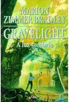 Gravelight a Luz Sombria