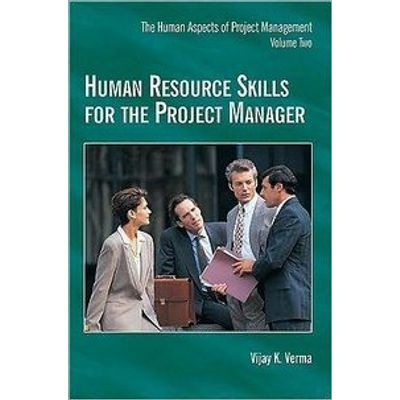 Human Resource Skills For the Project Manager, Vol. 2