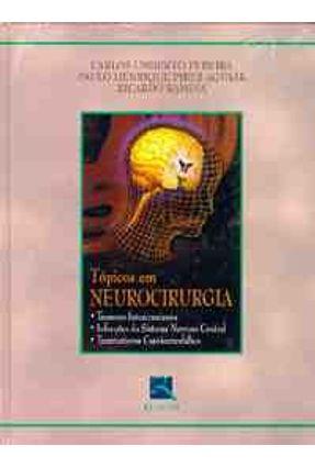 Topicos em Neurocirurgia - Pereira,Carlos Umberto   Tagrny.org