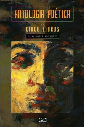 Antologia Poética - Cinco Livros - Fernandes,Anna Maria pdf epub