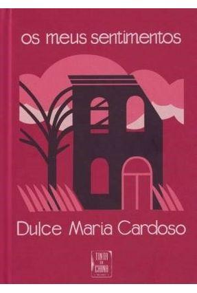 Os Meus Sentimentos - Cardoso,Dulce Maria Cardoso,Dulce Maria   Hoshan.org