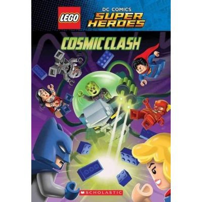 Lego Dc Super Heroes - Cosmic Clash (Lego Dc Comics Super Heroes: Chapter Book)