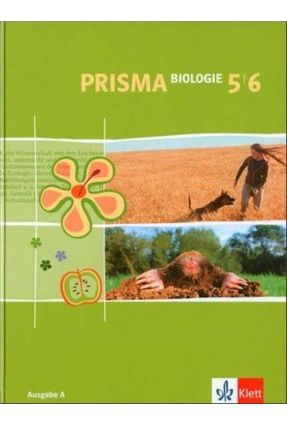 Prisma Biologie 5/6 - Schülerbuch Ausgabe a - Bergau,Manfred Beuren,Anke Bohm,Irmgard | Hoshan.org