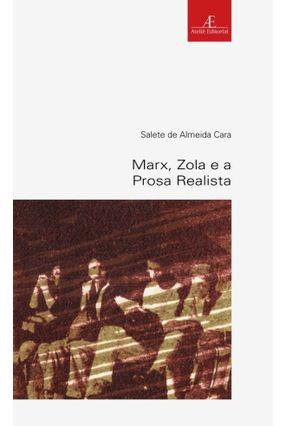 Marx, Zola e A Prosa Realista - Cara,Salete de Almeida   Hoshan.org