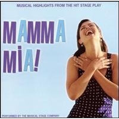 MAMMA MIA: MUSICAL HIGHLIGHTS FROM THE STAGE PLAY