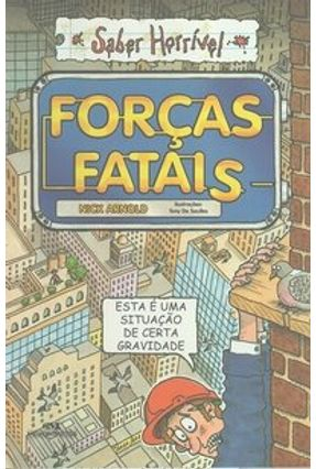 Forças Fatais - Col. Saber Horrível