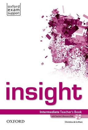 Insight Intermediate - Teacher's Book With Teacher's Resource Disk - Oxford | Nisrs.org
