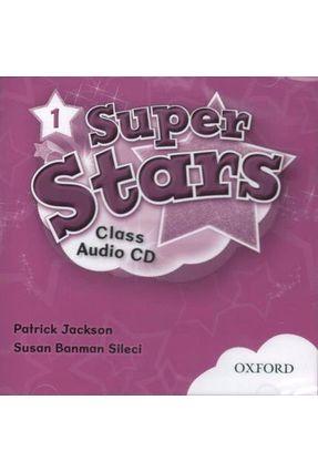 Super Stars 1 - Class CD - Oxford | Hoshan.org