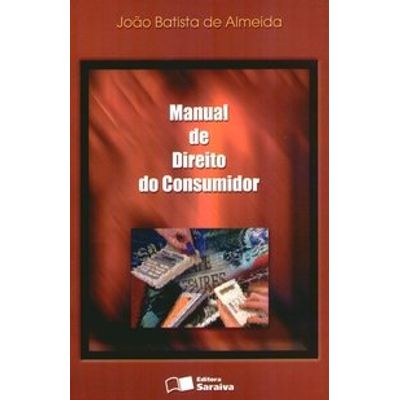 Manual de Direito do Consumidor - 2ª Ed. 2006