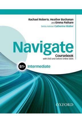 Navigate - Intermediate B1+ Coursebook - Rachael Roberts Heather Buchanan | Hoshan.org