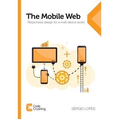 The Mobile Web