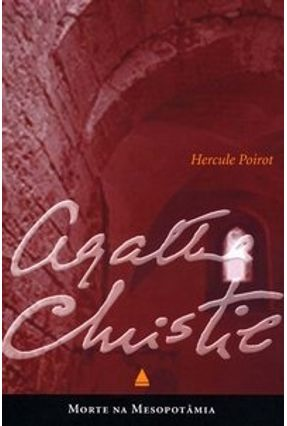 Morte na Mesopotamia - Col. Agatha Christie Pocket