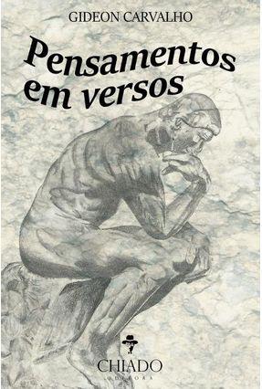 Pensamentos Em Versos - Carvalho,Gideon | Nisrs.org