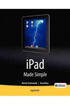 Ipad Made Simple - Mazo,Gary | Hoshan.org