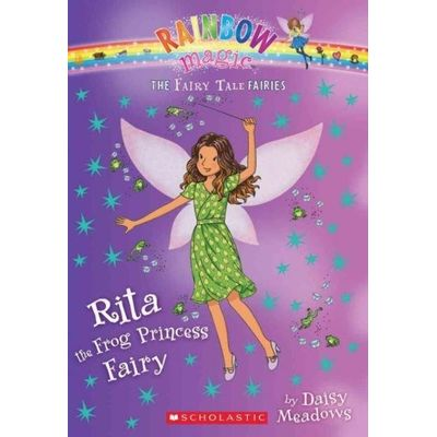 Fairy Tale Fairies - 4 - Rita The Frog Princess Fairy (The Fairy Tale Fairies #4)