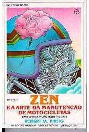 Zen e a Arte da Manutencao de Motocicletas - Pirsig,Robert M. pdf epub