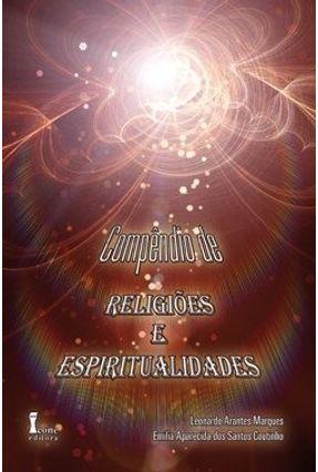Compêndio de Religiões e Espiritualidades - Coutinho,Emilia Aparecida dos Santos Marques,Leonardo Arantes   Hoshan.org