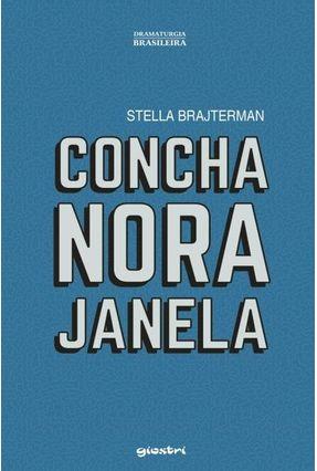 Concha, Nora, Janela - Stella Brajterman pdf epub
