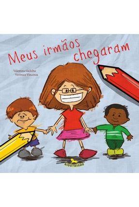 Meus Irmãos Chegaram - Valentina Gadelha Vincenza,Verônica | Nisrs.org
