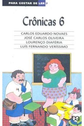 Para Gostar de Ler - Crônicas - Vol. 6 - Novaes,Carlos Eduardo   Hoshan.org