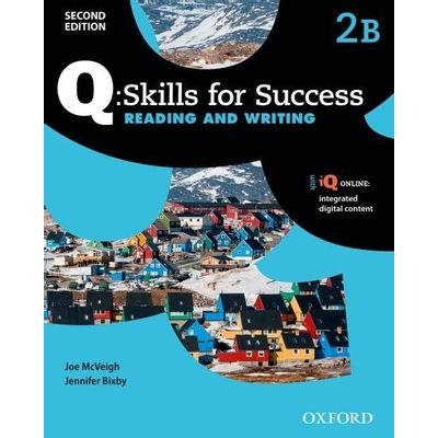 Q Skills For Success Reading And Writing -  Level 2 Student Book B